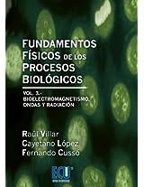 Fundamentos físicos de los procesos biológicos. Volumen III (Spanish Edition)