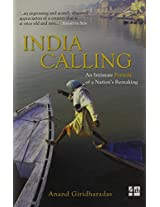 India Callin: an Intimate Portrait of a Nation Remaking