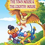 The Town Mouse and the Country Mouse (Uncle Moon's Fairy Tales)