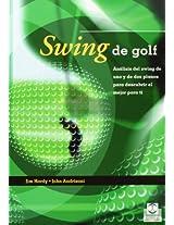 Swing De Golf/ Golf Swing: Analisis Del Swing De Uno Y De Dos Planos