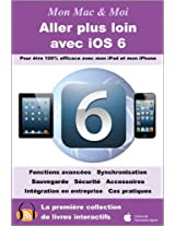 Aller plus loin avec iOS 6 (Mon Mac & Moi)