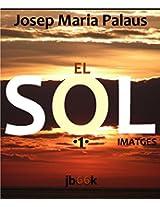 EL SOL [I EL MAR] [1] (Catalan Edition)