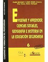 Ense?ar y aprender ciencias sociales, geograf?a e historia en la educaci?n secundaria