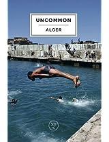 Uncommon Alger (Uncommon Guides)