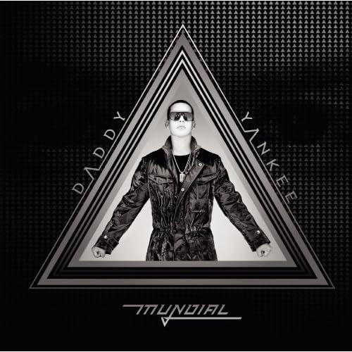 Daddy Yankee - Mundial