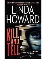 Kill and Tell: A Novel