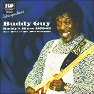 Buddy's Blues - The Best Of The JSP Sessions 1979-82
