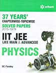 37 Years' Chapterwise Solved Papers (2015-1979) IIT JEE Physics