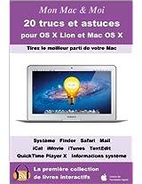 20 trucs et astuces pour OS X Lion et Mac OS X (Mon Mac & Moi t. 57) (French Edition)