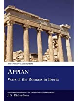 Appian: The Wars of the Romans in Iberia (Classical Texts)