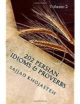 202 Persian Idioms & Proverbs: For Advanced Farsi Learners: Volume 2