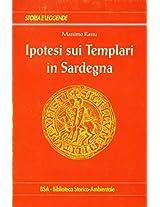 Ipotesi sui Templari in Sardegna (Italian Edition)
