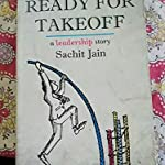 READY FOR TAKEOFF...LEADERSHIP STORY BY SACHIT JAIN