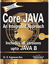 Core Java: An Integrated Approach, New (Includes All Versions upto Java 8)