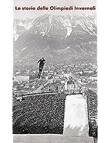 La Storia Delle Olimpiadi Invernali (Italian Edition)