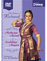 The Cadences of Kuchupudi Soundarya Manjari and Mathurya Murali DVD