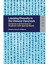 Learning Diversity in the Chinese Classroom - Contexts and Practice for Students with Special Needs