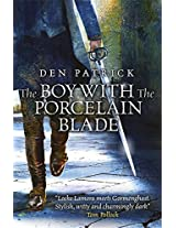 The Boy with the Porcelain Blade (Erebus Sequence 1)