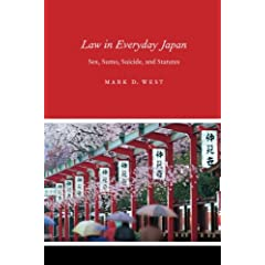 Law In Everyday Japan: Sex, Sumo, Suicide, And Statutes