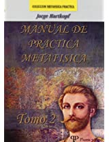 Manual De Practica Metafisica