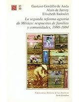 La Segunda Reforma De Mexico / The Second Reform of Mexico: Respuestas De Familias Y Comunidades, 1990-1994 (Fideicomiso Historia De Las Americas)