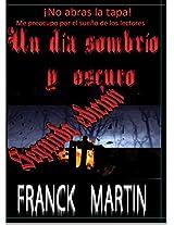 Un día sombrío y oscuro (Spanish Edition)