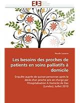 Les Besoins Des Proches de Patients En Soins Palliatifs a Domicile (Omn.Univ.Europ.)