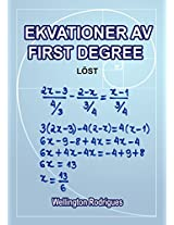 Ekvationer av First Degree: Löst (Matemática Book 1) (Swedish Edition)