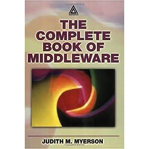 【クリックでお店のこの商品のページへ】The Complete Book of Middleware [ペーパーバック]
