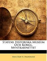 Statens Historiska Museum Och Kongl. Myntkabinettet