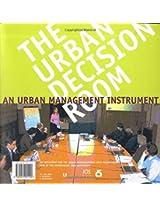 De Urban Decision Room: Een Stedebouwkundig Sturingsinstrument: 0