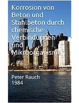Korrosion von Beton und Stahlbeton durch chemische Verbindungen und Mikroorganismen: Peter Rauch 1984 (German Edition)