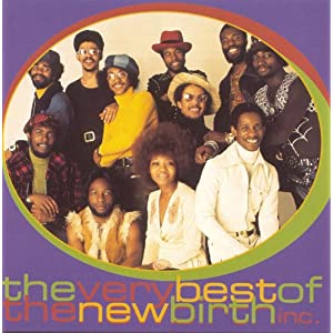 The Very Best Of The New Birth: Where Soul Meets Funk