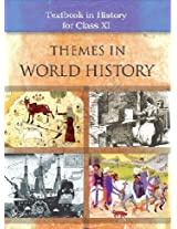 Themes in World History for Class 11
