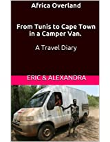 Africa Overland    From Tunis to Cape Town in a Camper Van.    A Travel Diary