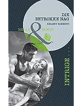 Die betrokke nag (Intrige) (Afrikaans Edition)