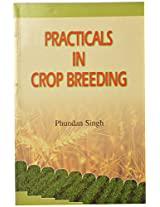 Practicals in Crop Breeding
