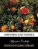 Adenoids and tonsils