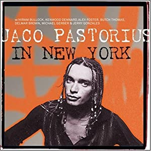 Jaco Pastorius In New York