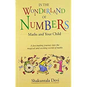 In the Wonderland of Numbers: Maths and Your Child