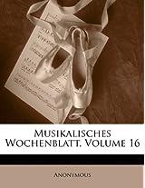 Musikalisches Wochenblatt, Volume 16