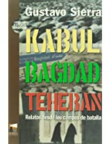 Kabul - Bagdad - Teheran