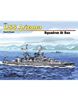 Squadron Signal Publications USS Arizona Squadron at Sea Series Book