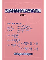 ANDRAGRADSEKVATIONER: LÖST (Matematik Book 3) (Swedish Edition)