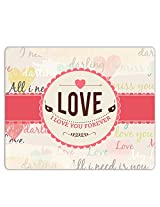 Lovely Collection Love You Forever Mousepad