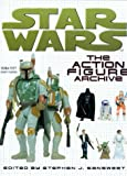 """Star Wars"": The Action Figure Archive [ハードカバー]"