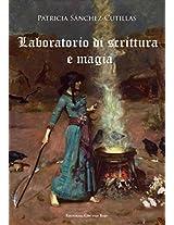 Laboratorio di scrittura e magia (Italian Edition)