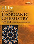 J.D. Lee Concise Inorganic Chemistry for JEE (Main & Advanced), 2nd Ed.