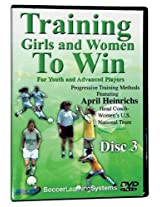 Soccer Training Girls & Women To Win: Disc 3