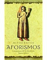 Aforismos/Aphorisms: La esencia de la doctrina hipocratica